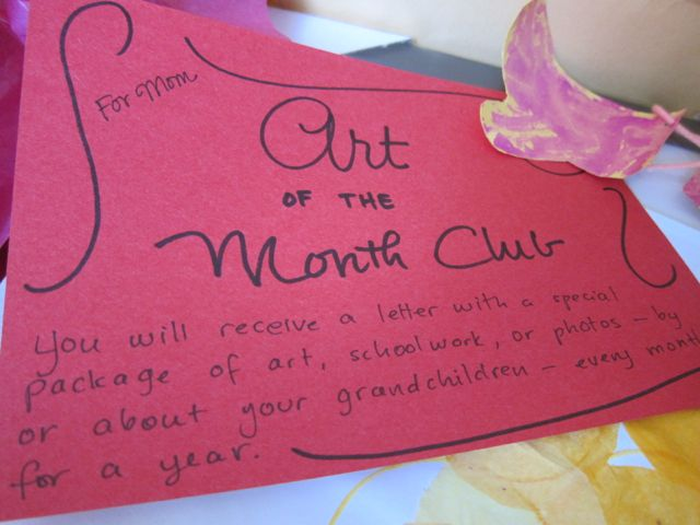 For My Mom, I Chose An Art Of The Month Club Where I Promised To Send Her  Samples Of Her Grandkidsu0027 Art And Schoolwork Every Month.
